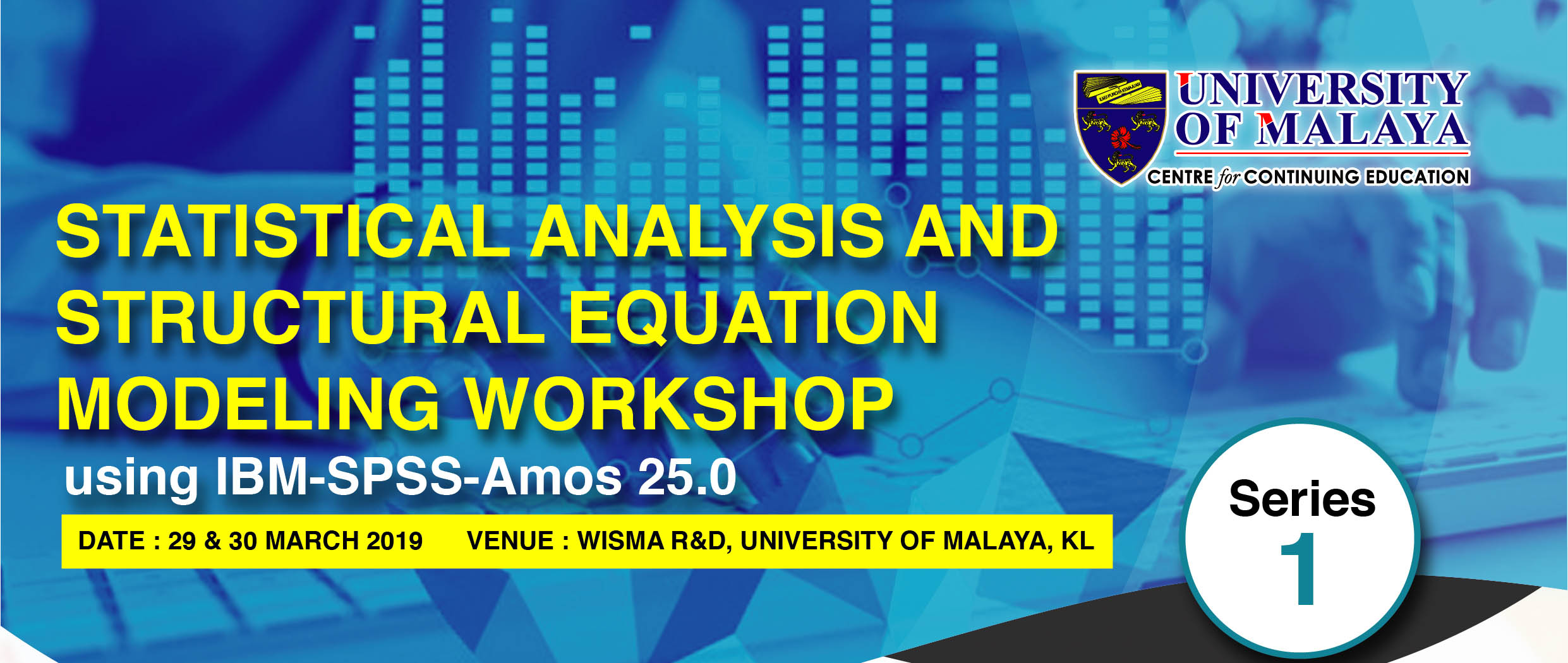 Two Days Workshop on Statistical Analysis and Structural Equation Modeling using IBM-SPSS-Amos 25.0.